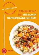 Ernährung bei Histaminunverträglichkeit, Claudia Nichterl