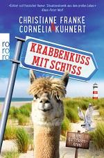 Krabbenkuss mit Schuss, Christiane Franke, Cornelia Kuhnert