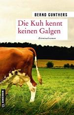 Die Kuh kennt keinen Galgen, Bernd Gunthers