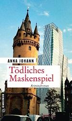 Tödliches Maskenspiel, Anna Johann