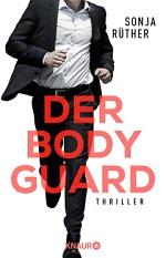 Der Bodyguard, Sonja Rüther