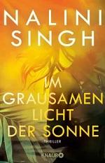 Im grausamen Licht der Sonne, Nalini Singh