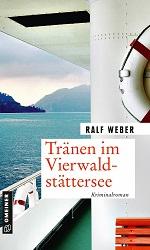 Tränen im Vierwaldstättersee, Ralf Weber