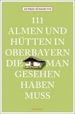 Almen und Hütten in Oberbayern, Astrid Süssmuth