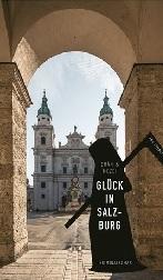 Glück in Salzburg, Grän & Mezei