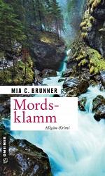 Mordsklamm, Mia C. Brunner