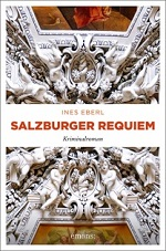 Salzburger Requiem, Ines Eberl