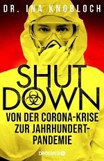 Shutdown, Dr. Ina Knobloch
